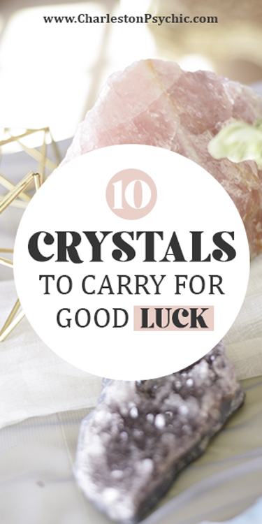 10 Crystals to Carry for Good Luck